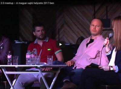 A magyar sajtó helyzete 2017-ben – Márciusi Média 2.0 meetup